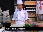 CSI dessert pic
